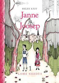 Janne ja Joosep. Lohe needus. 1. osa