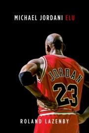 Michael Jordani elu
