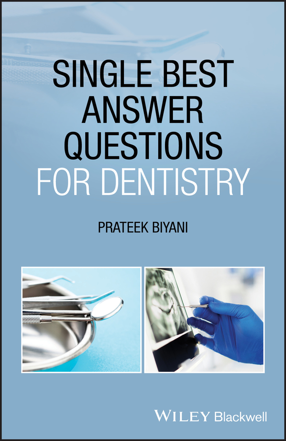 Single Best Answer Questions for Dentistry