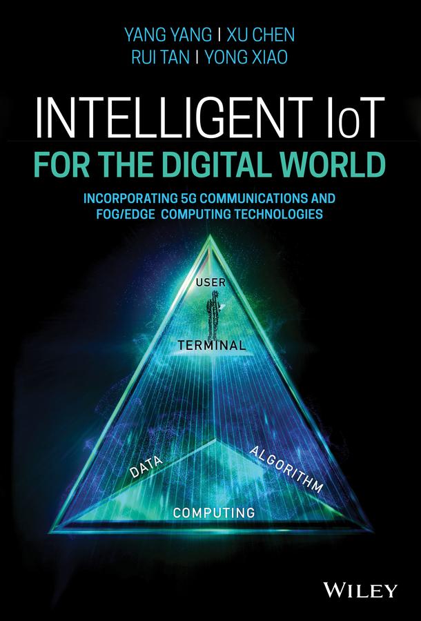 Intelligent IoT for the Digital World
