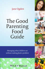 The Good Parenting Food Guide