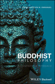 Buddhist Philosophy. A Comparative Approach
