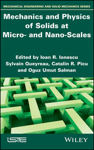 Mechanics and Physics of Solids at Micro- and Nano-Scales